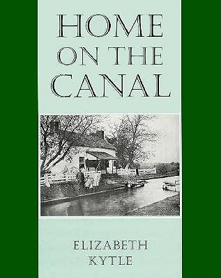 Home on the Canal By Kytle, Elizabeth